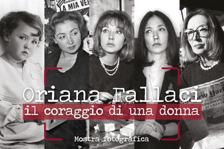 """Mostra fotografica """"Oriana Fallaci, il coraggio di una donna"""""""
